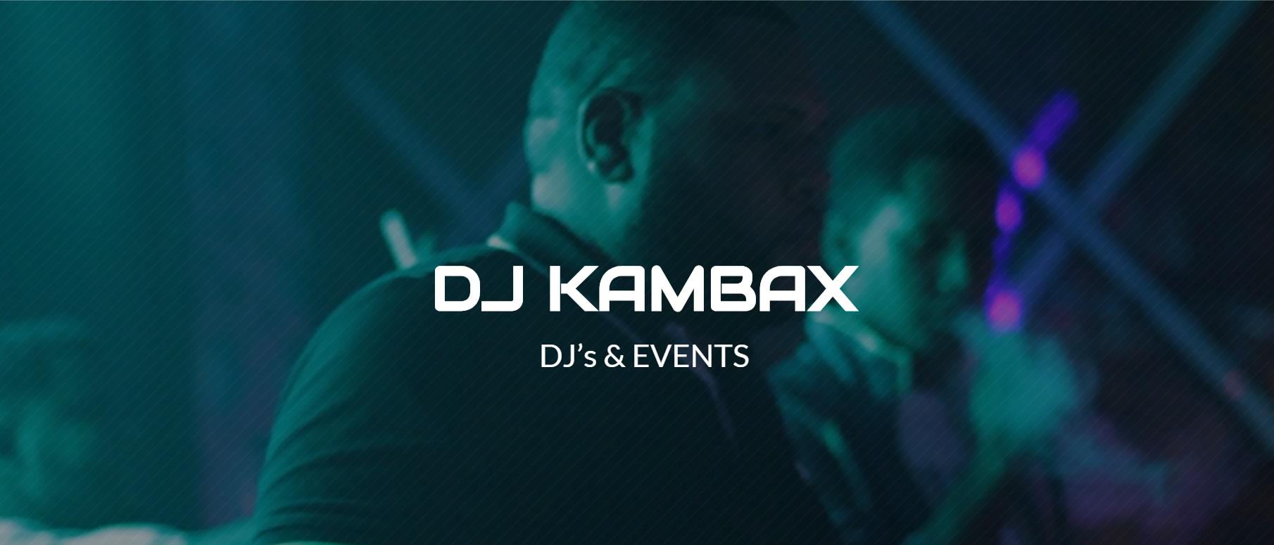 Dj Kambax Open Format Productor – DJ's & Events La Romana